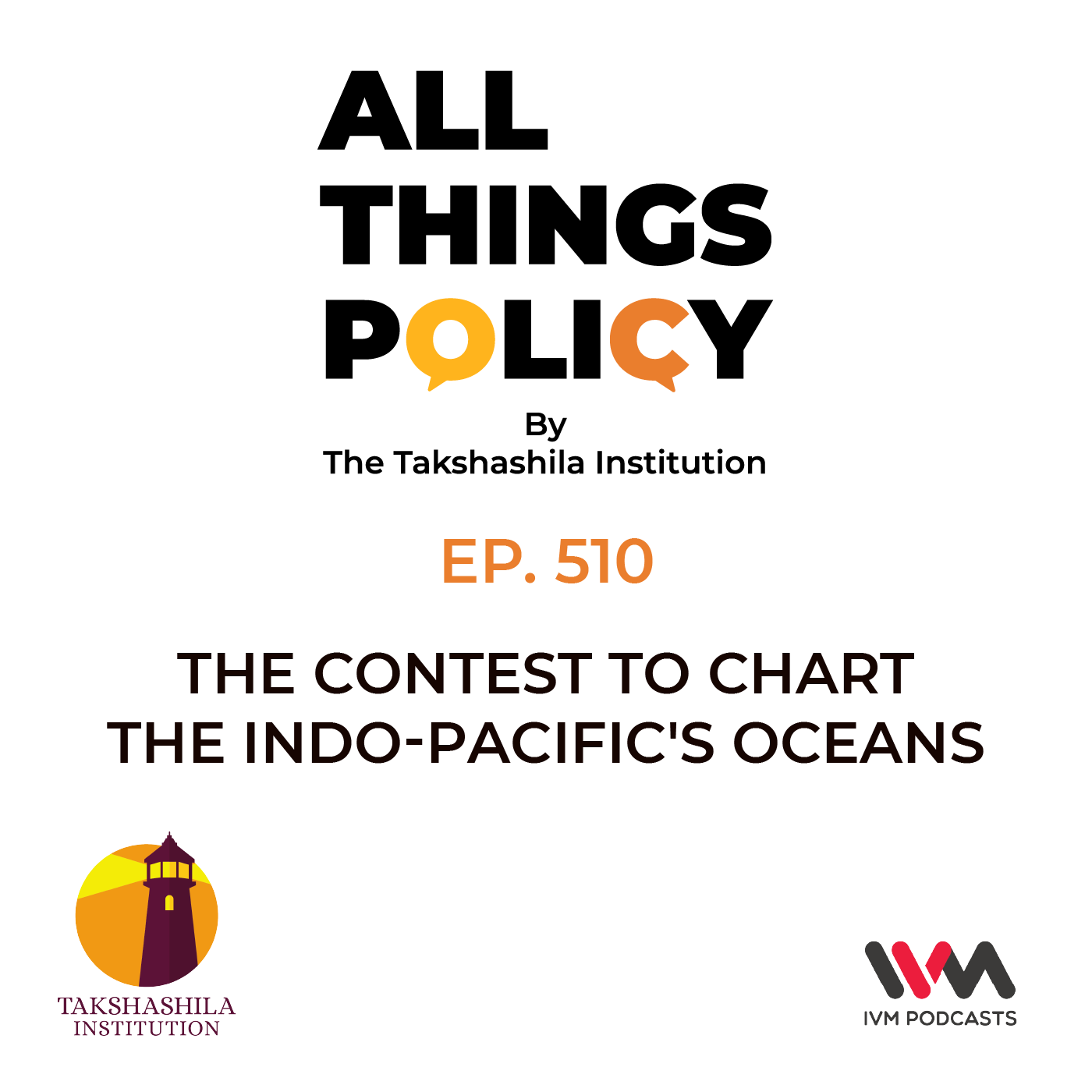 Ep. 510: The Contest to Chart the Indo-Pacific's Oceans