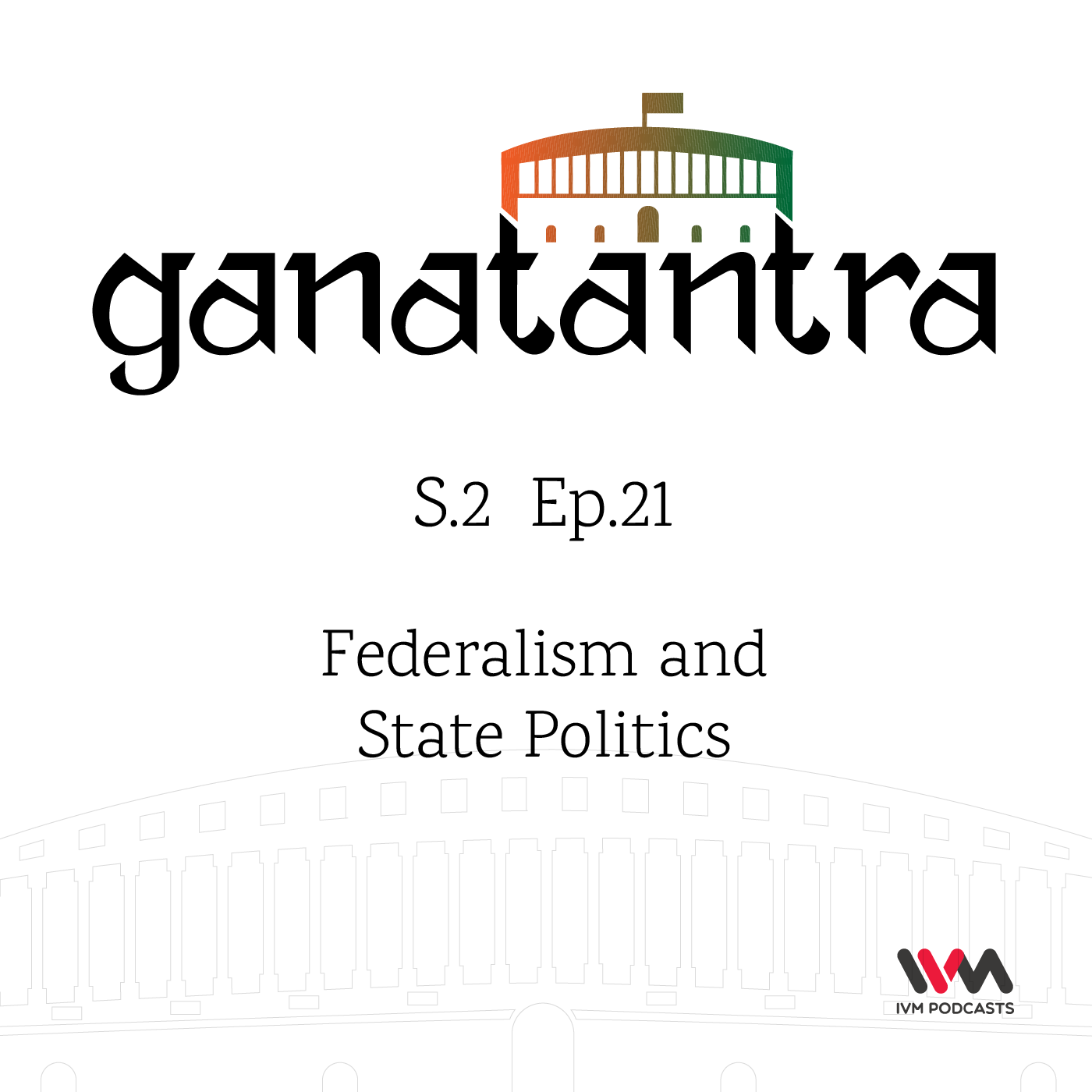 S02 E21: Federalism and State Politics