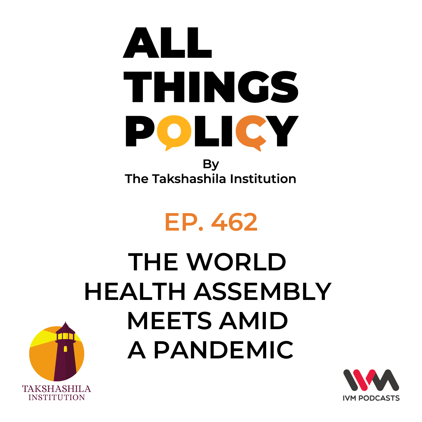 Ep. 462: The World Health Assembly Meets Amid a Pandemic