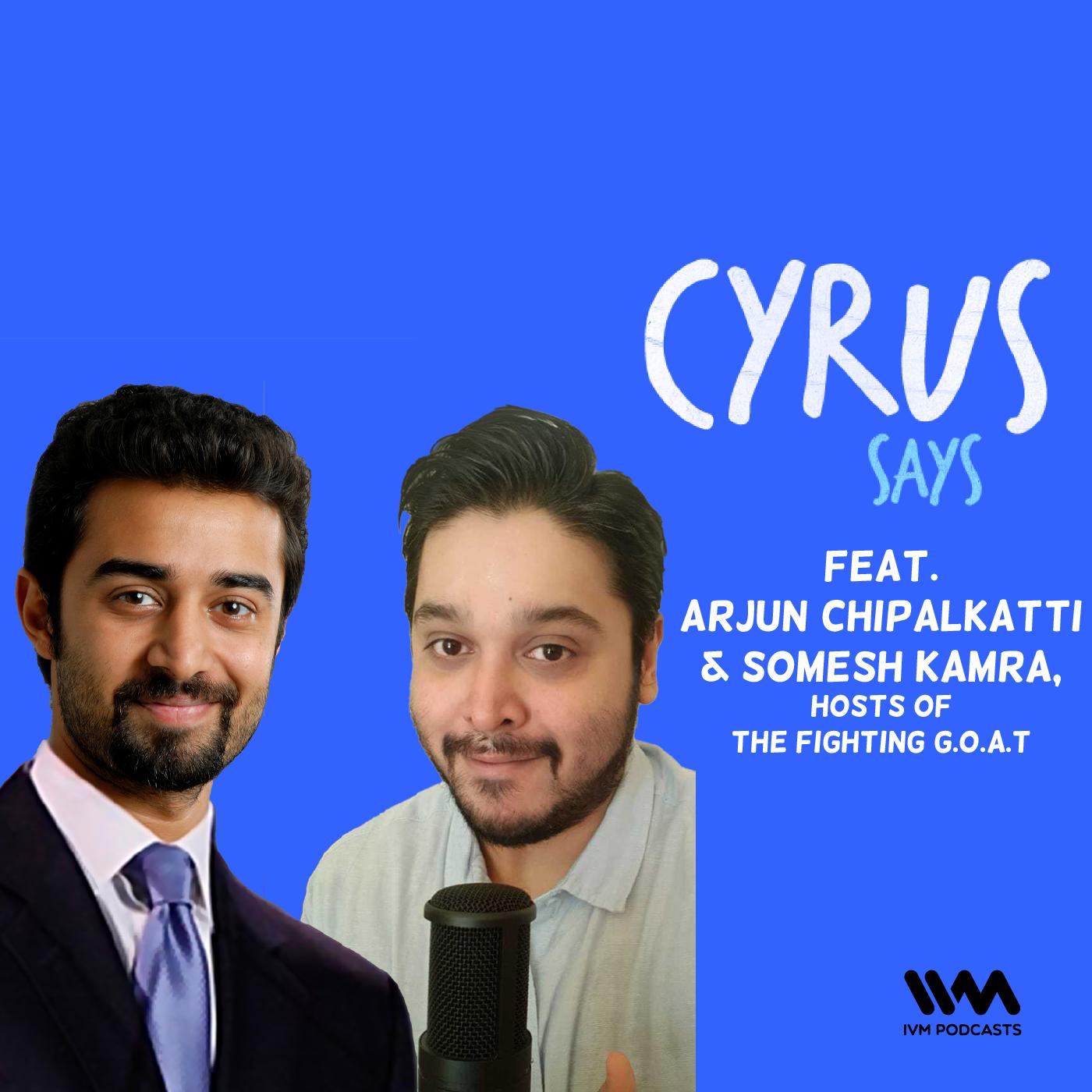 Ep. 639: feat. Arjun Chipalkatti & Somesh Kamra