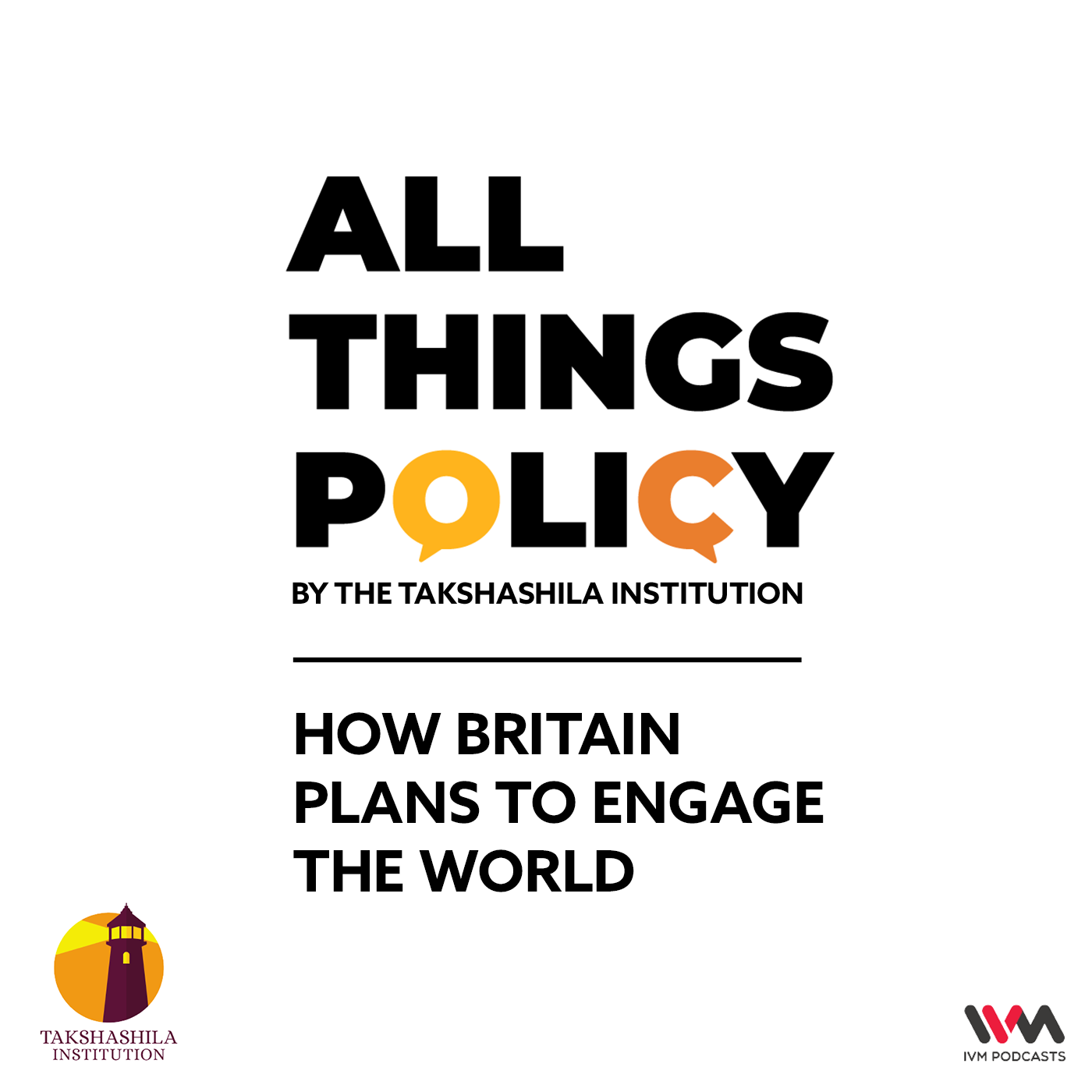 Ep. 546: How Britain Plans to Engage the World