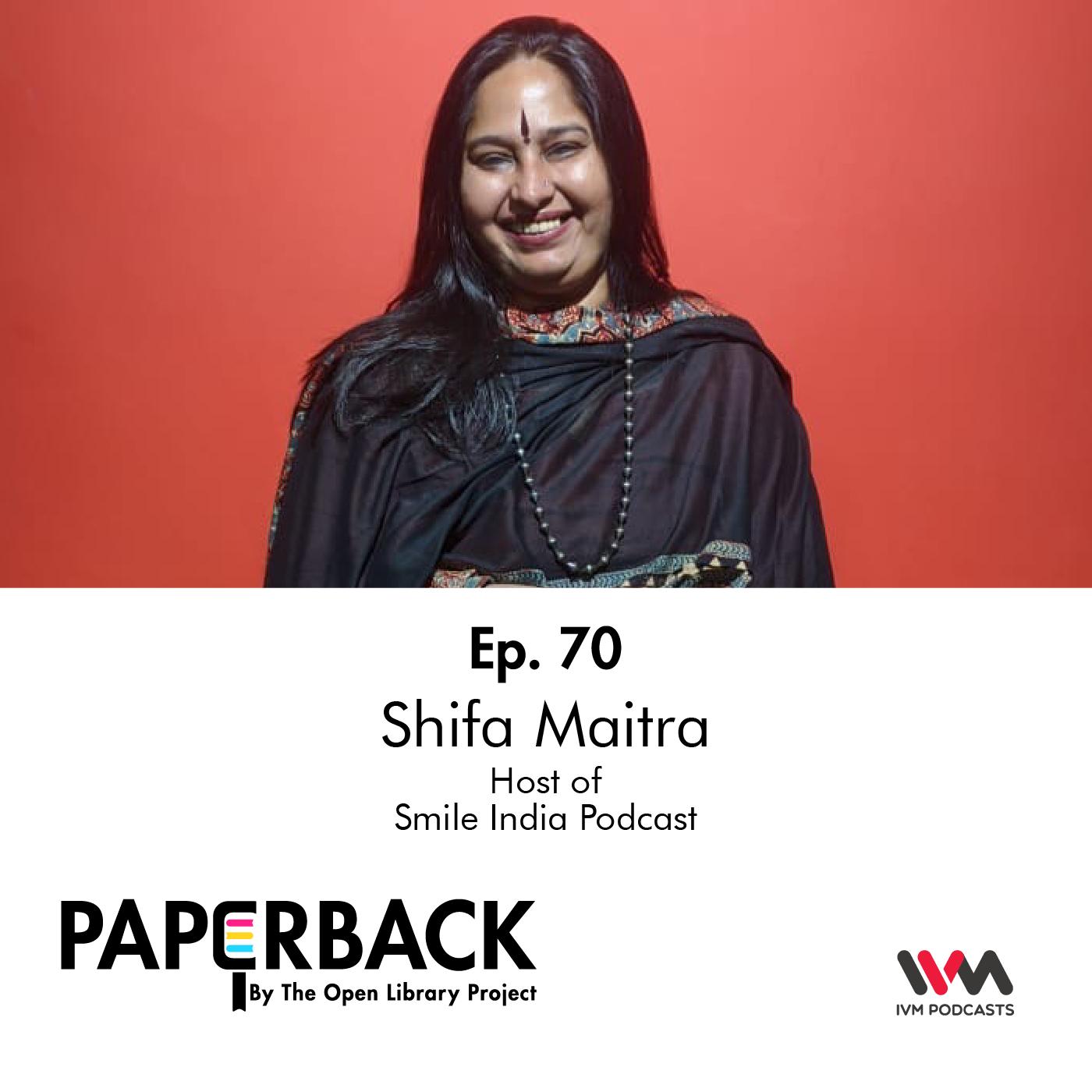 Ep. 70: Shifa Maitra