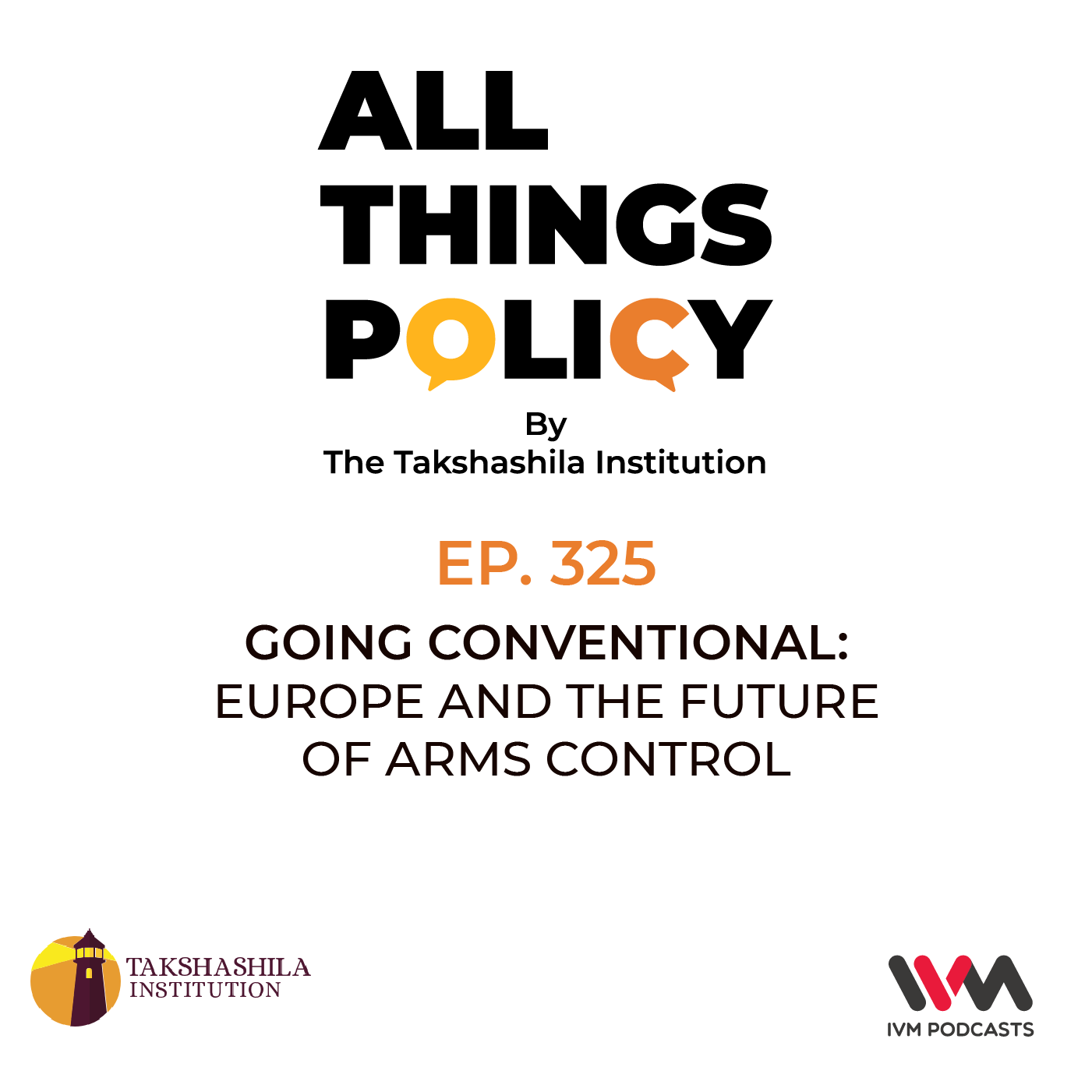 Ep. 325: Going Conventional: Europe and the Future of Arms Control
