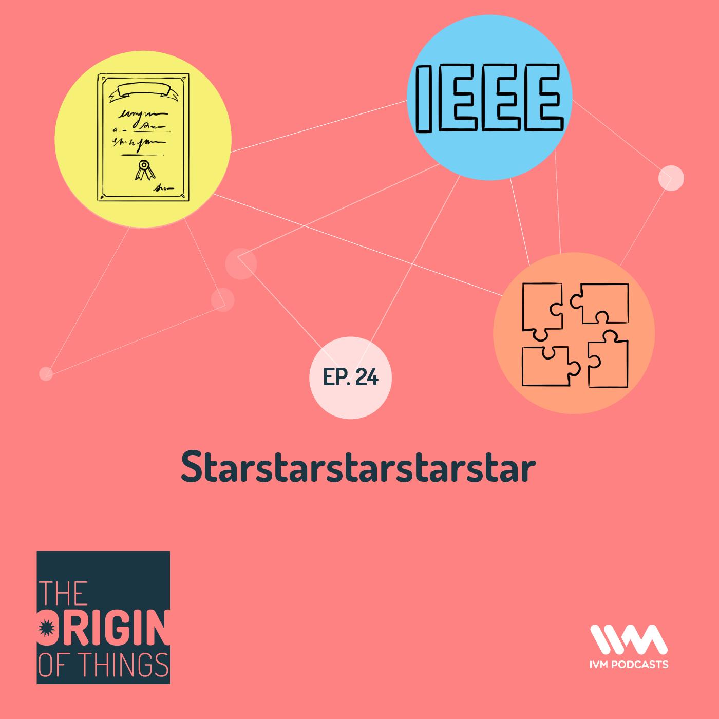 Ep. 24: Starstarstarstarstar