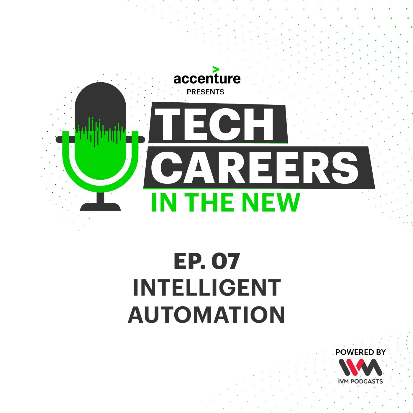 Ep. 07: Intelligent Automation
