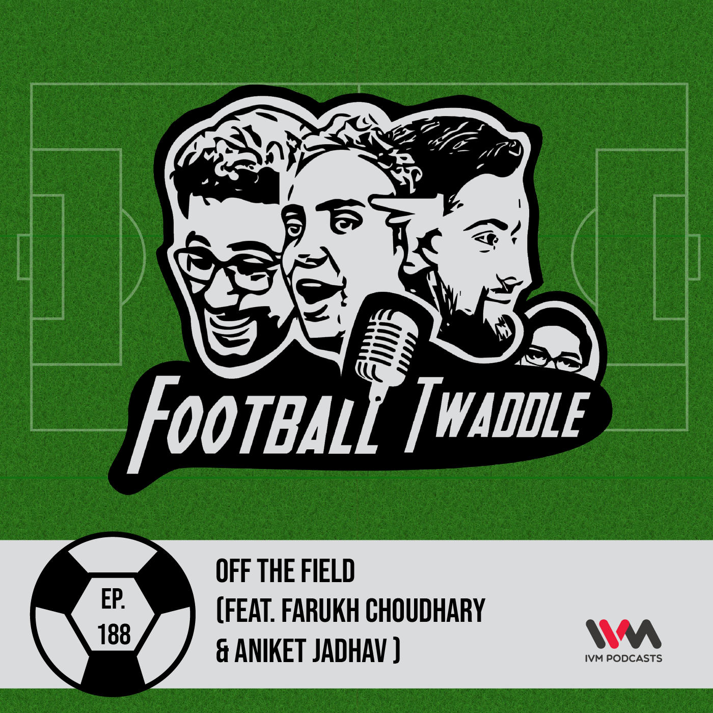 Off The Field (Feat. Farukh Choudhary & Aniket Jadhav )