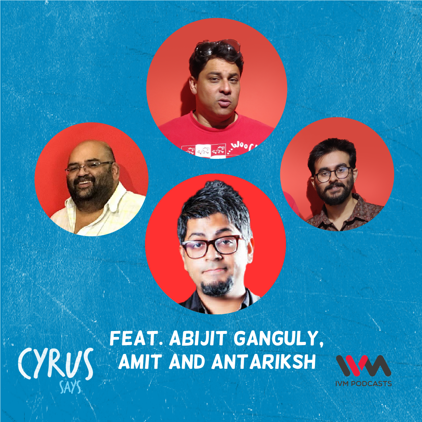 Ep. 605: feat. Abijit Ganguly, Amit and Antariksh