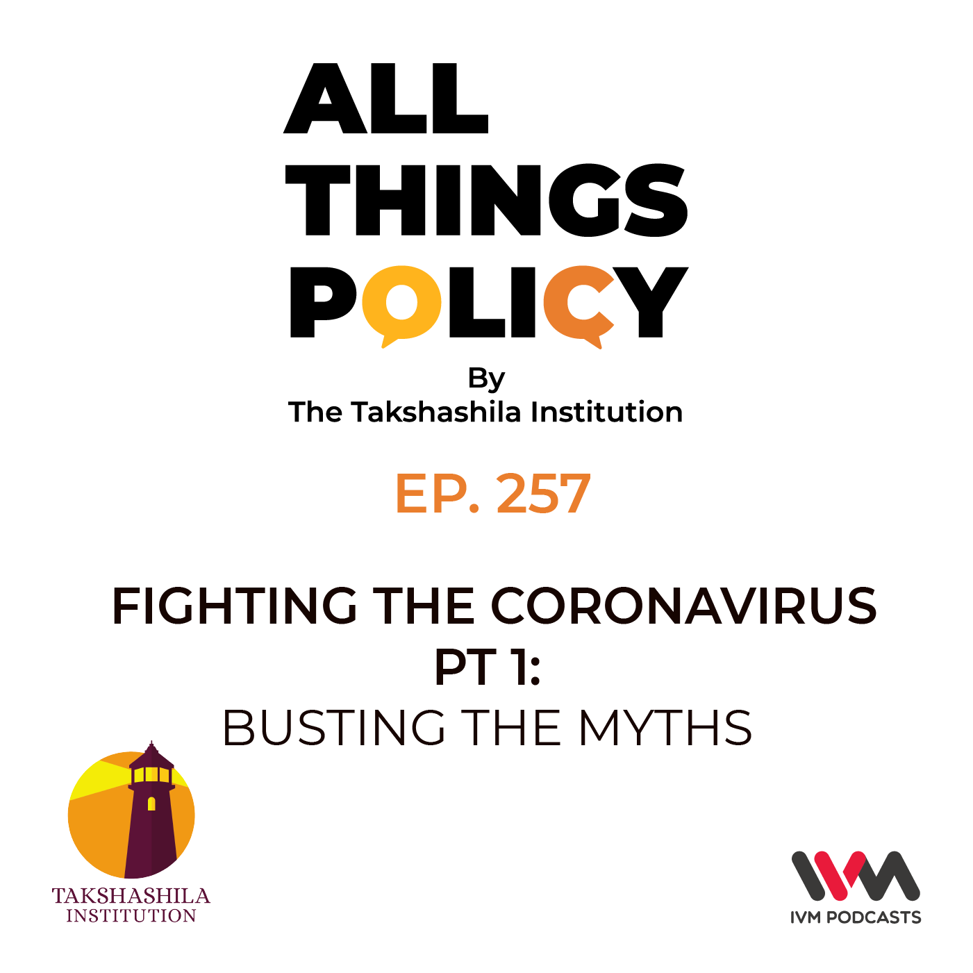 Epi 257: Fighting the Coronavirus