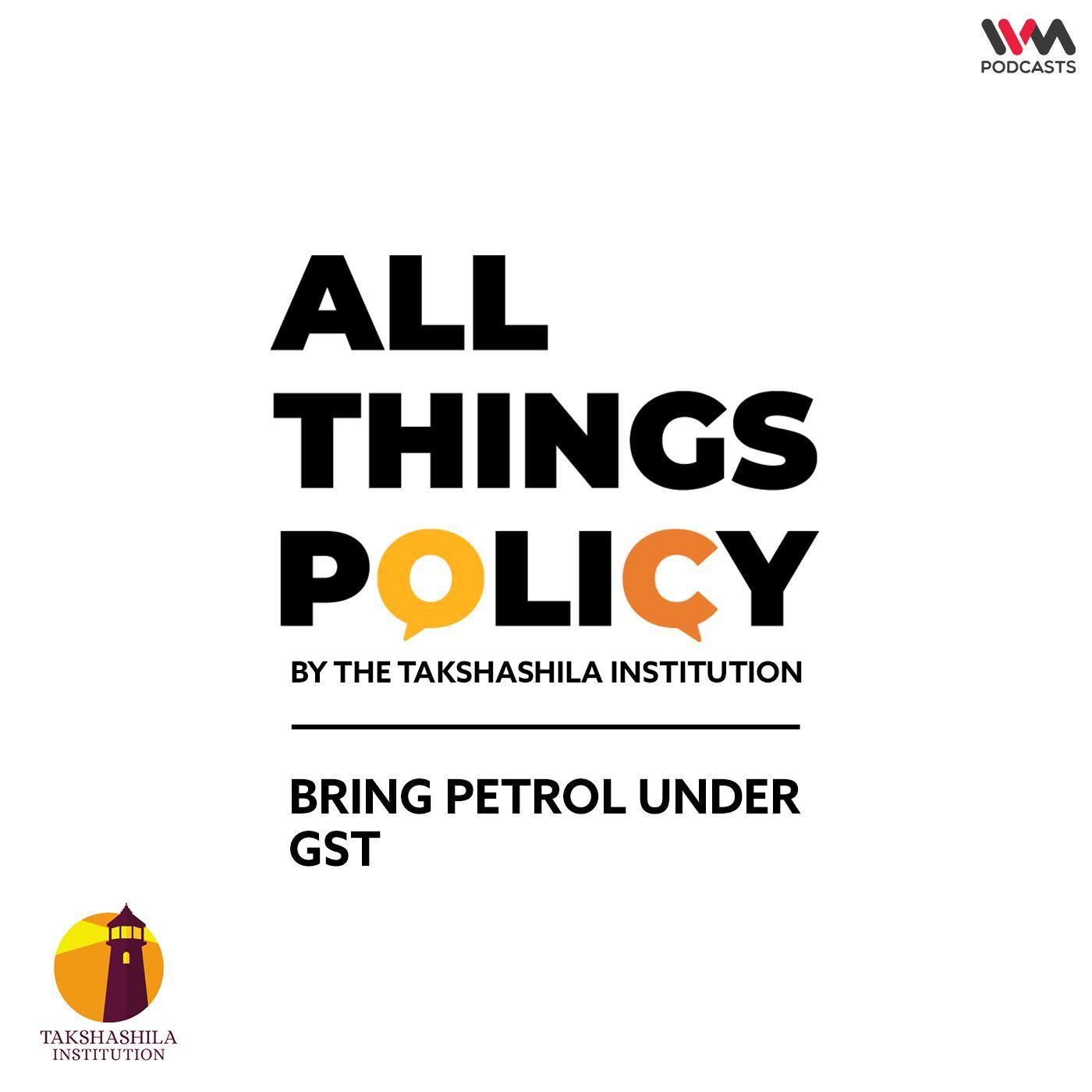 Ep. 598: Bring Petrol under GST