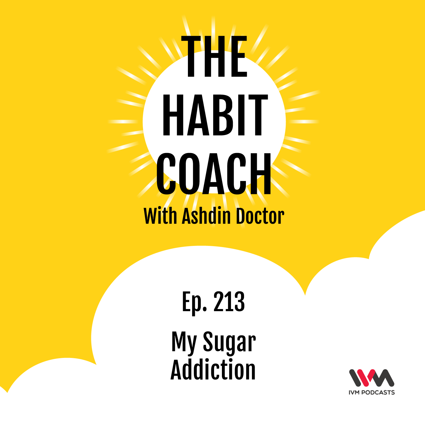 Ep. 213: My Sugar Addiction