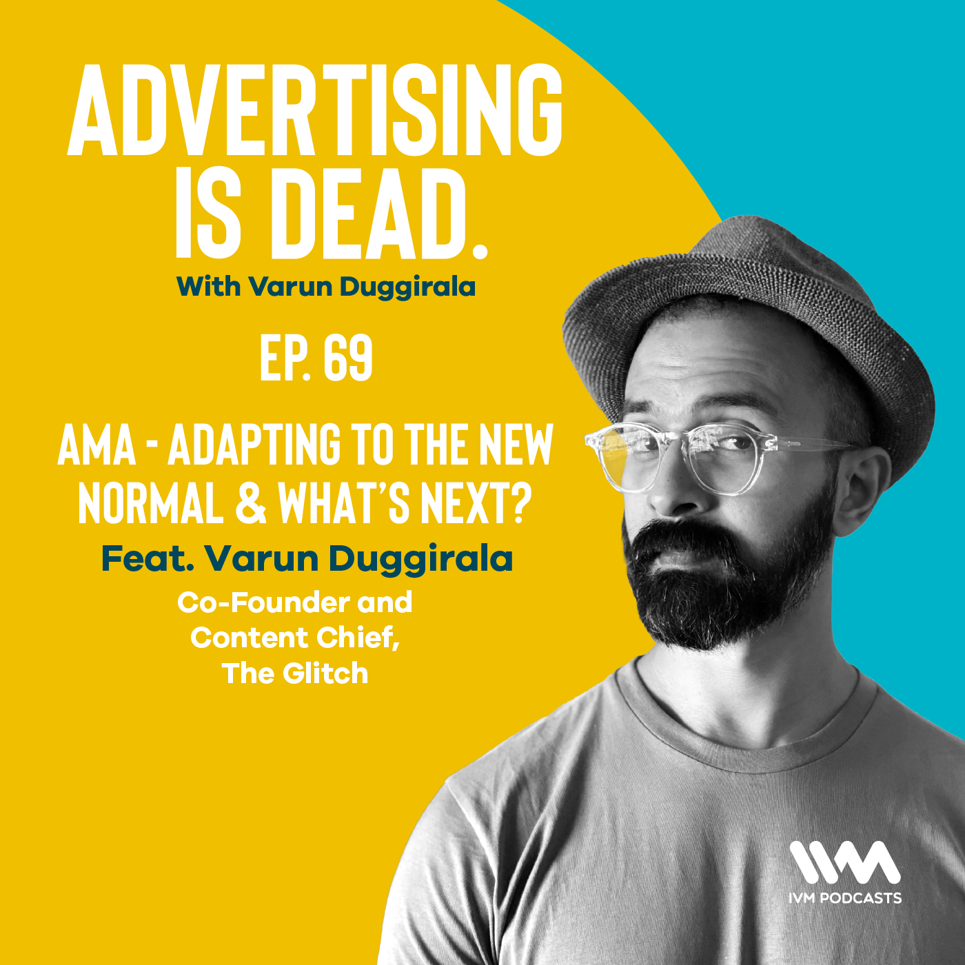 Ep. 69: AMA - Adapting to the New Normal & What's Next?
