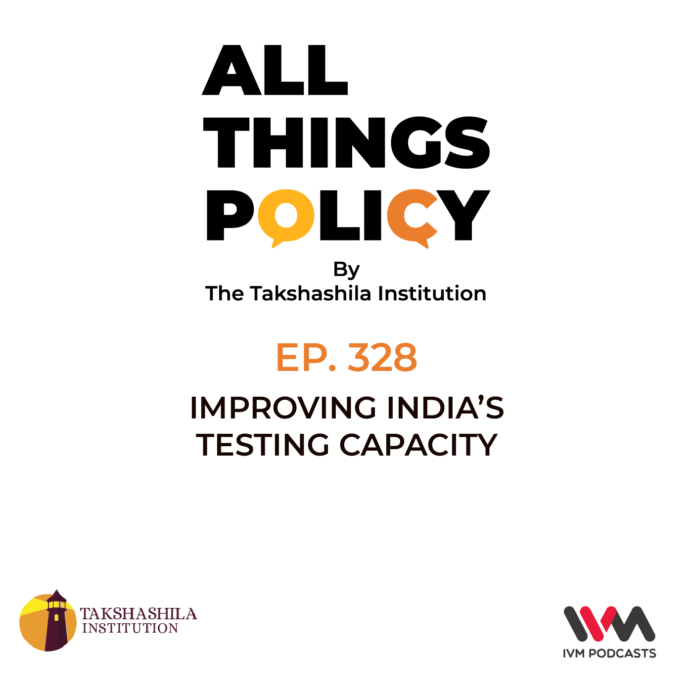 Ep. 328: Improving India's Testing Capacity