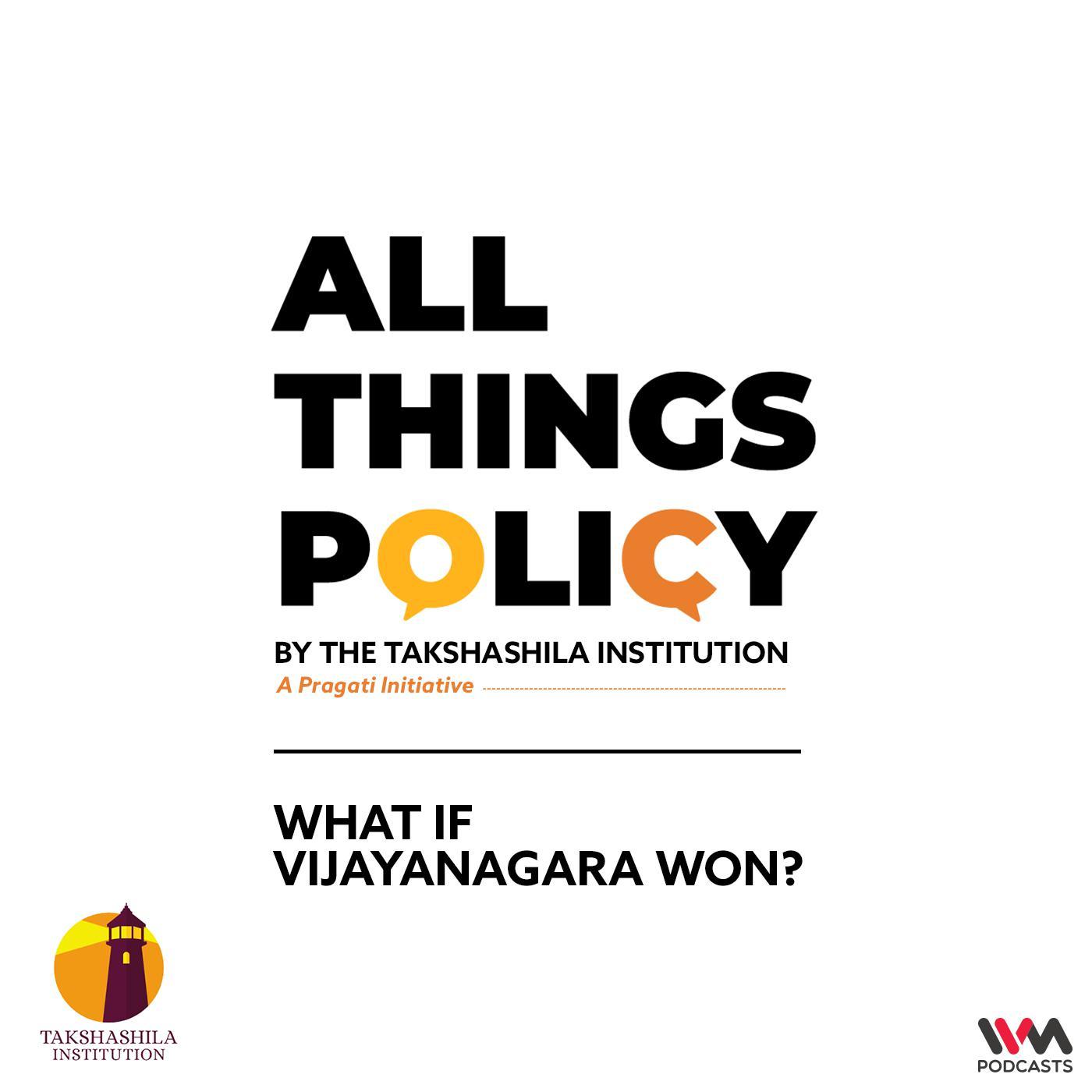 Ep. 628: What if Vijayanagara Won?
