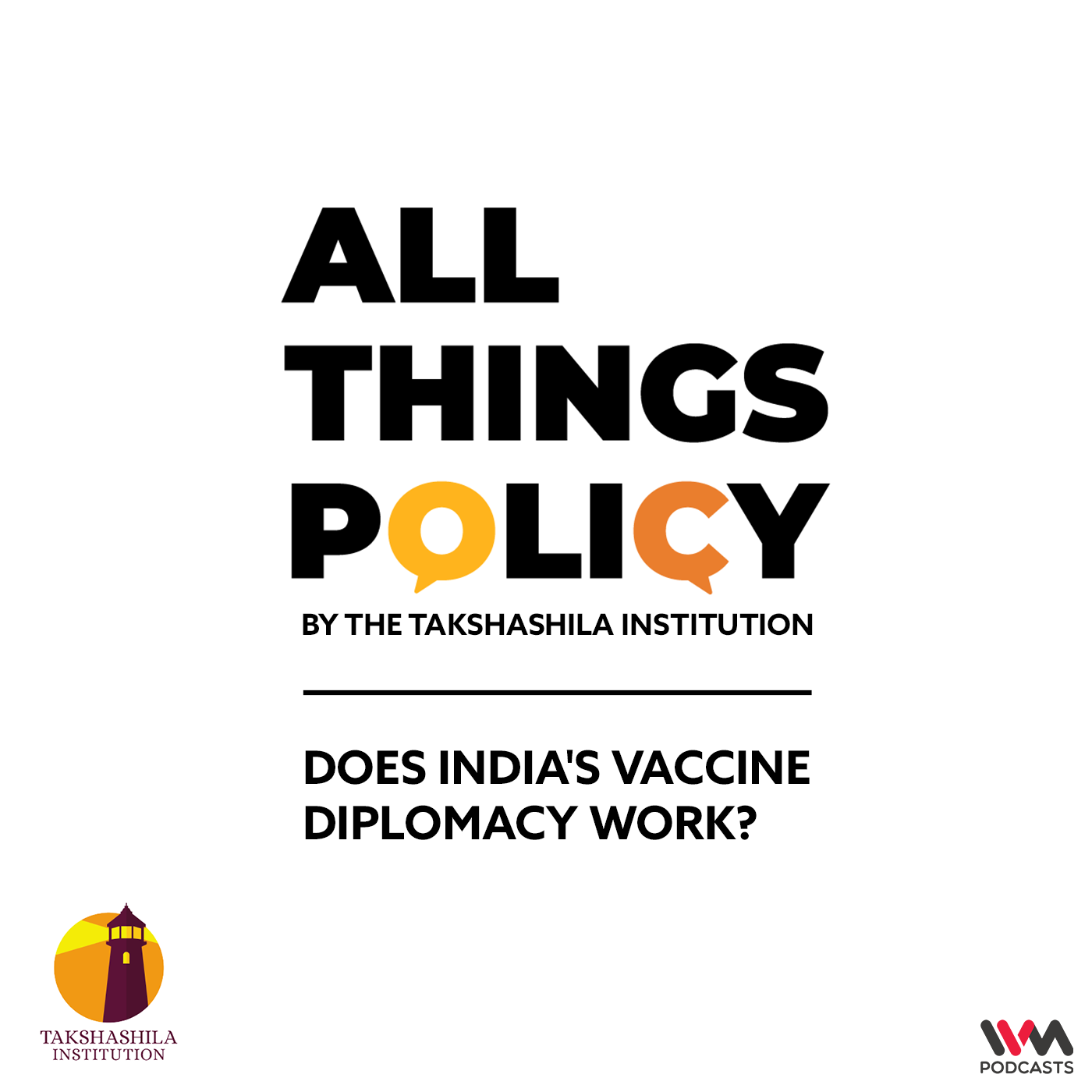 Ep. 549: Does India's Vaccine Diplomacy Work?