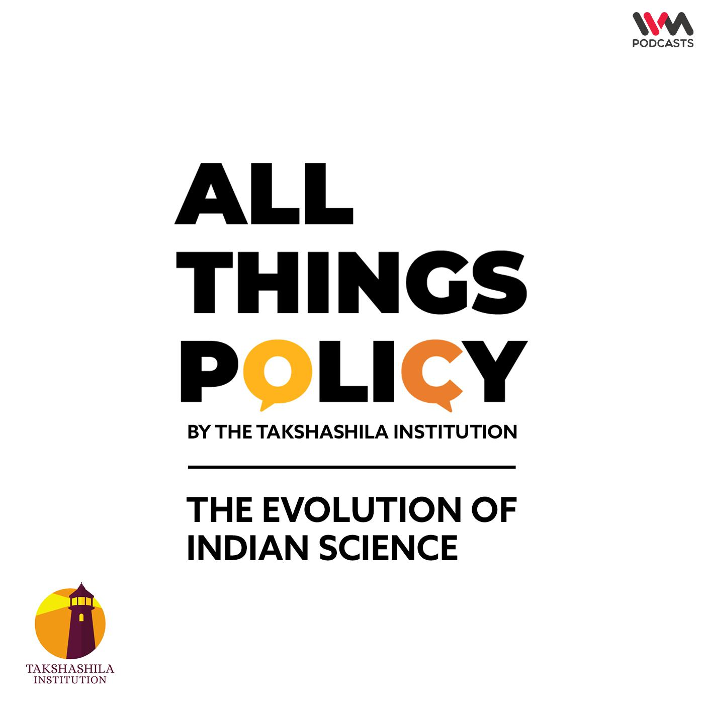 Ep. 587: The Evolution of Indian Science