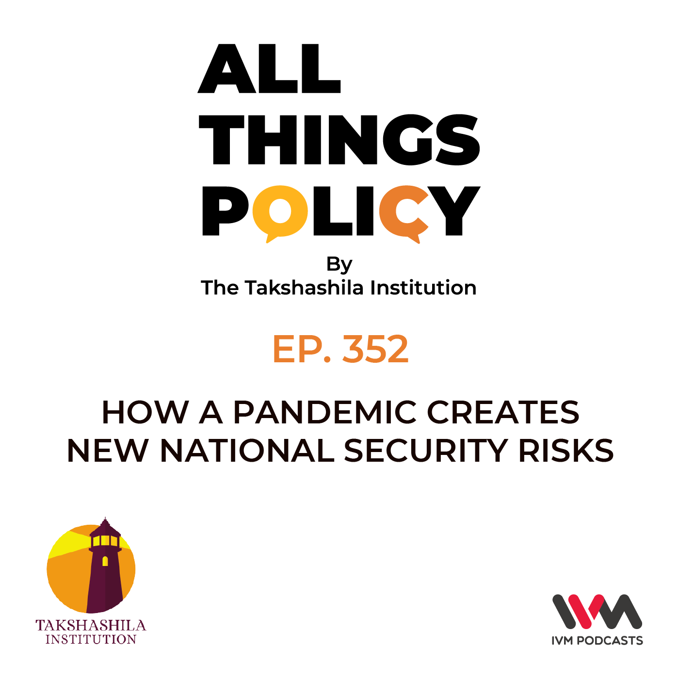 Ep. 352: How a Pandemic Creates New National Security Risks