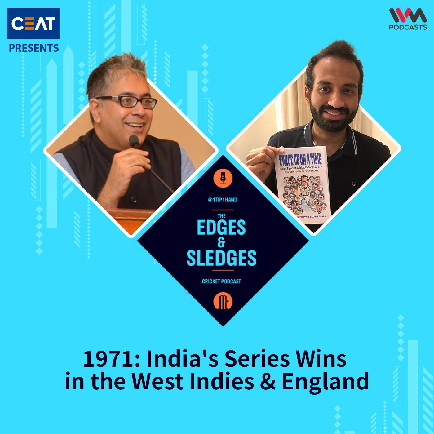 Ep. 178: 1971: India's Series Wins in the West Indies & England