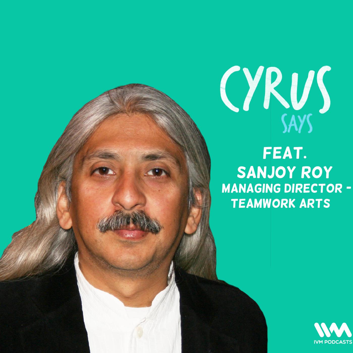 Ep. 603: feat. Sanjoy Roy, Amit and Antariksh
