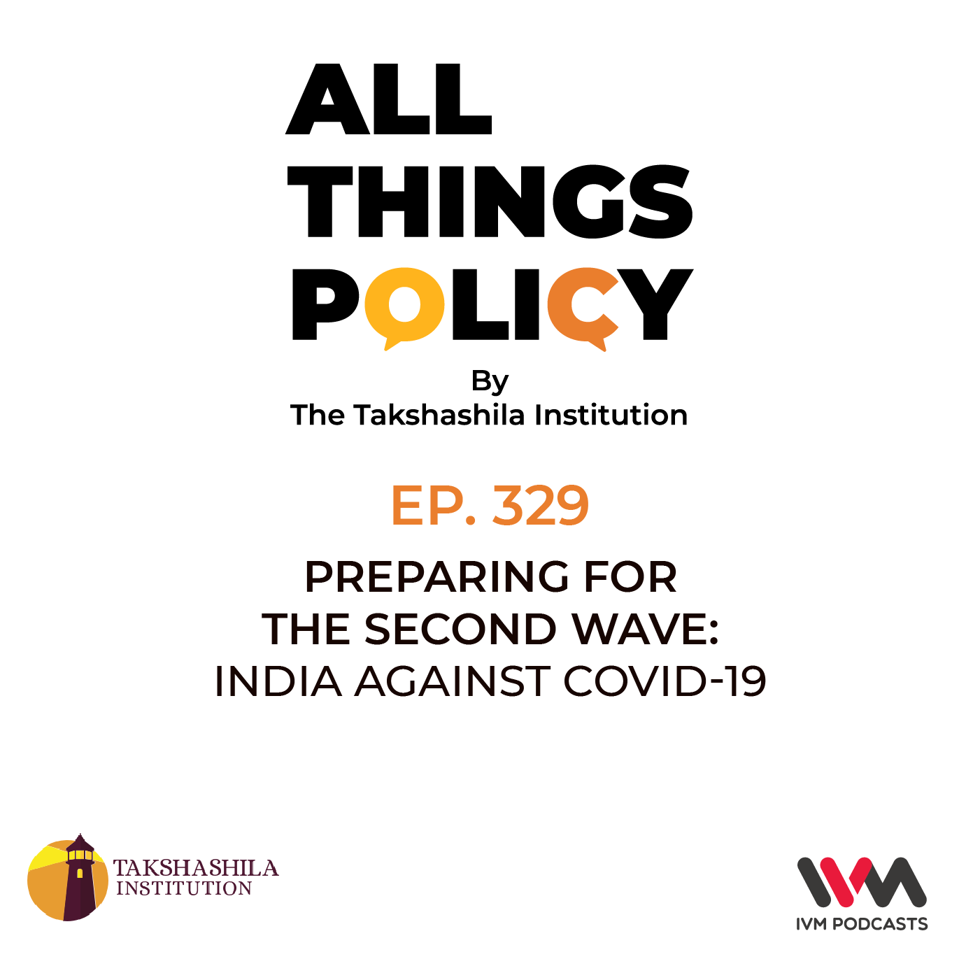 Ep. 329: Preparing for the Second Wave: India Against COVID-19