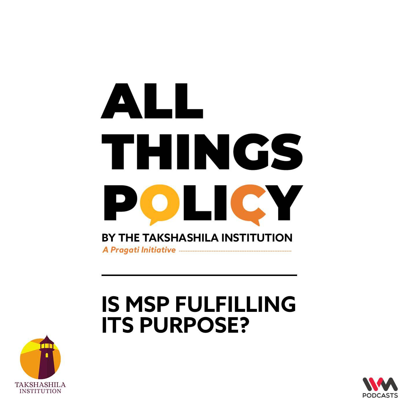 Is MSP Fulfilling its Purpose?