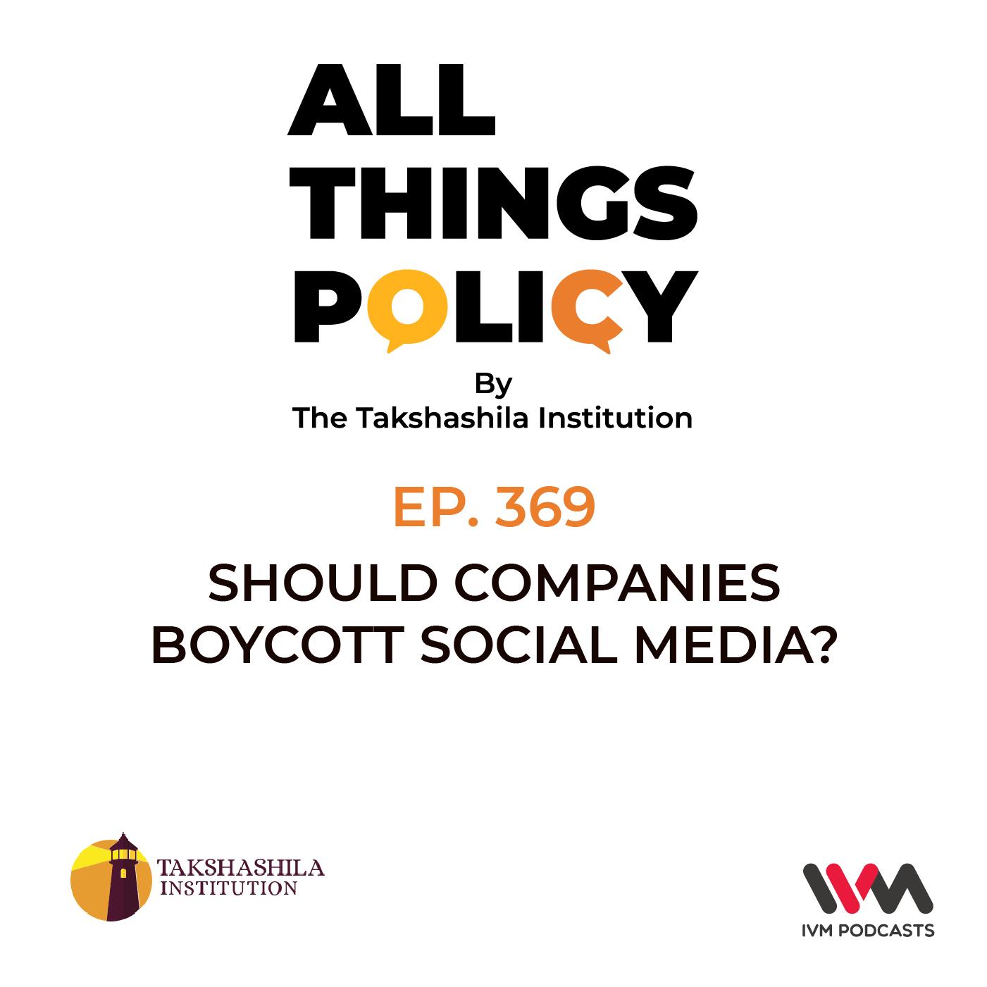 Ep. 369: Should Companies Boycott Social Media?