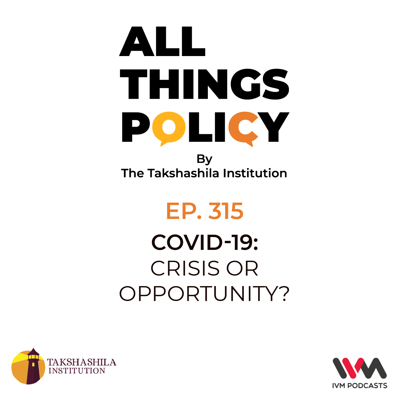 Ep. 315: COVID-19: Crisis or Opportunity?