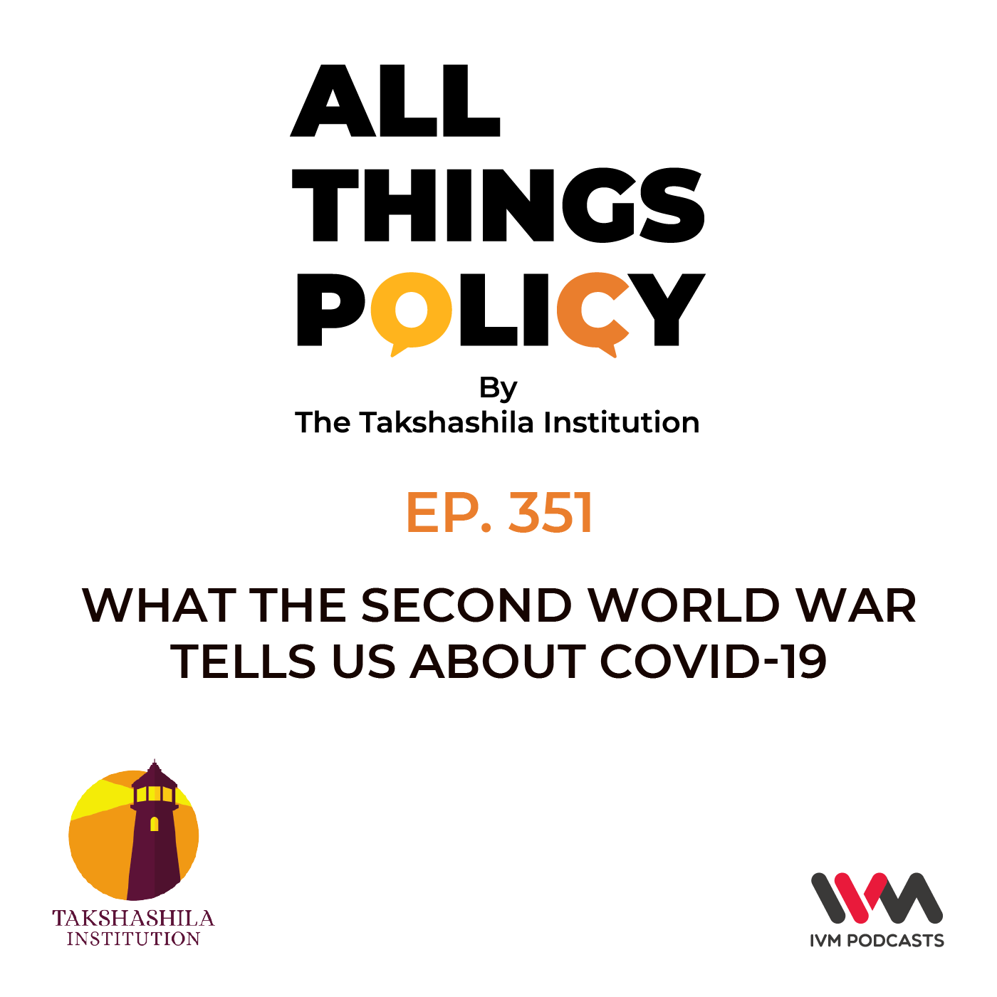 Ep. 351: What the Second World War tells us about COVID-19