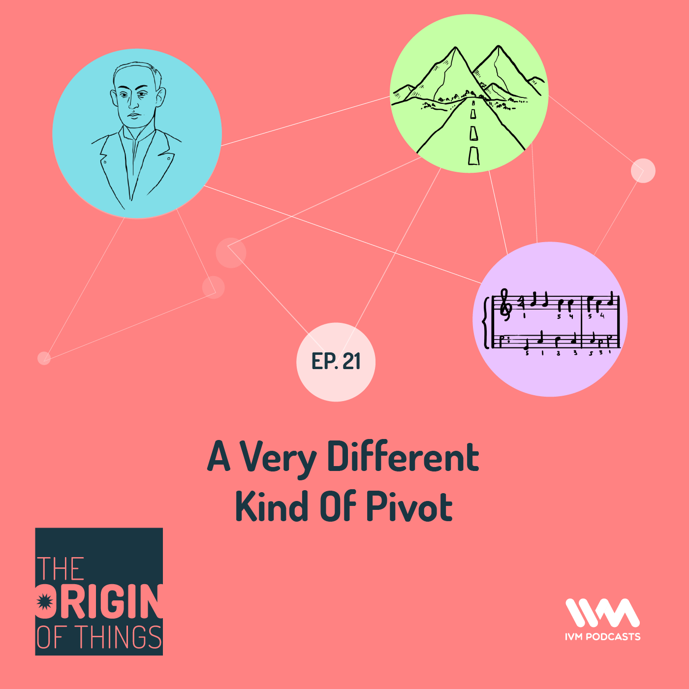 Ep. 21: A Very Different Kind Of Pivot