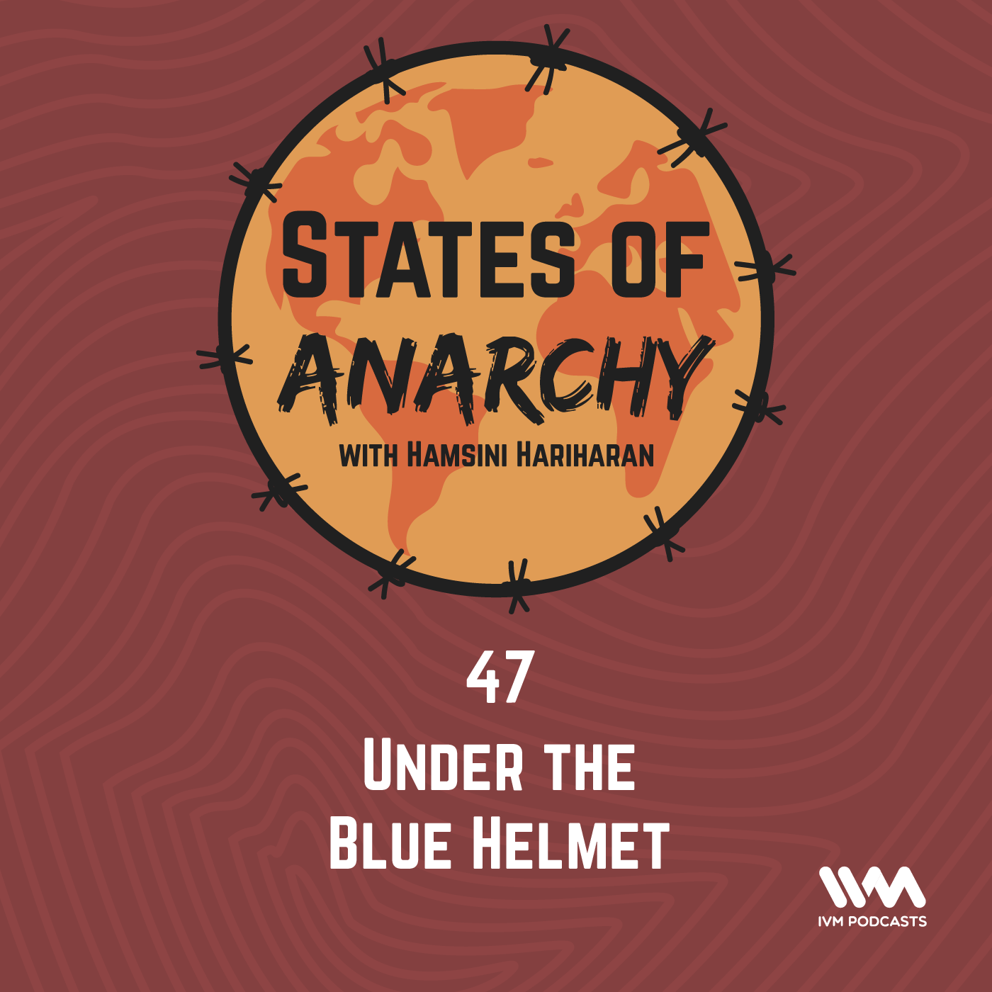 Ep. 47: Under the Blue Helmet
