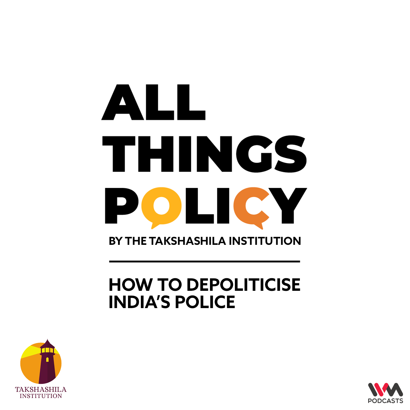 Ep. 564: How to Depoliticise India's Police