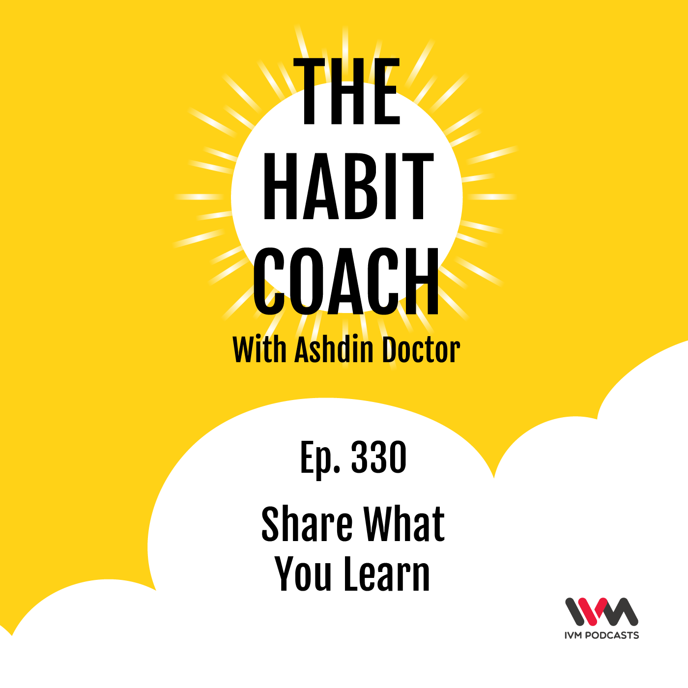 Ep. 330: Share What You Learn