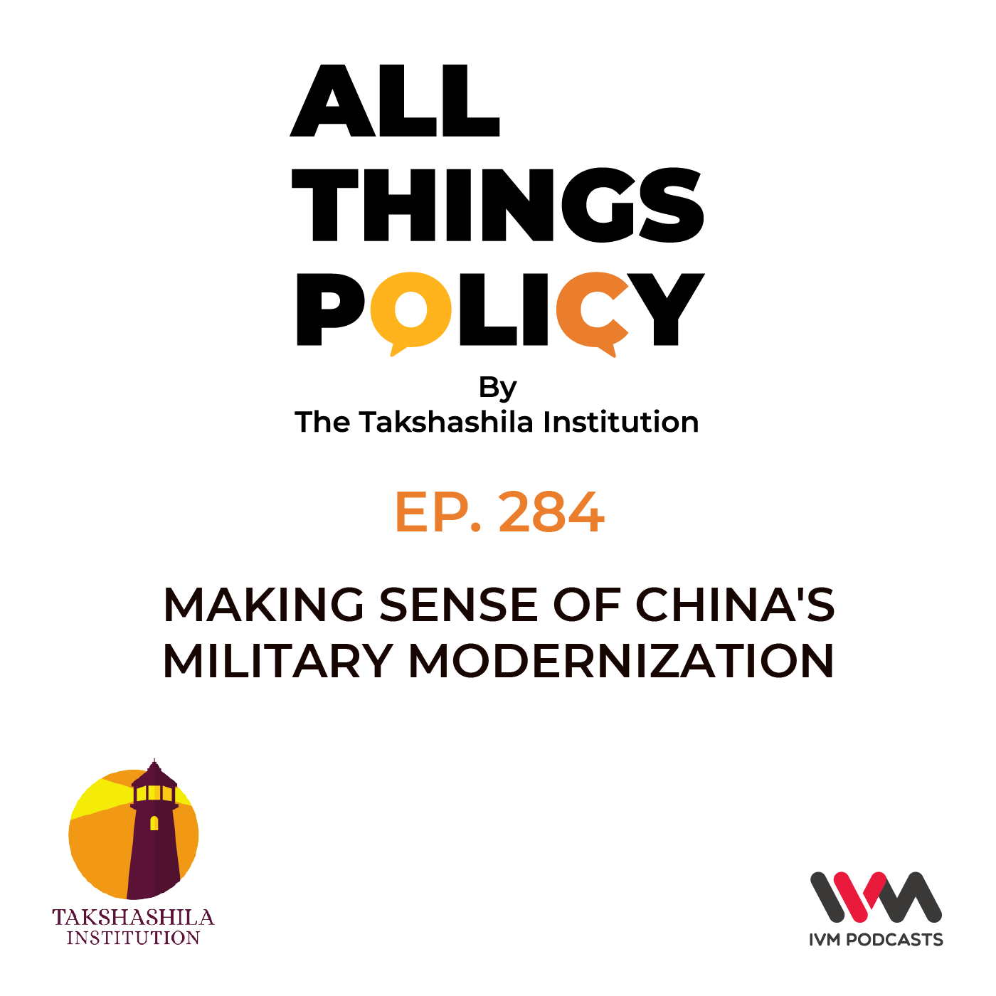 Ep. 284: Making Sense of China's Military Modernization