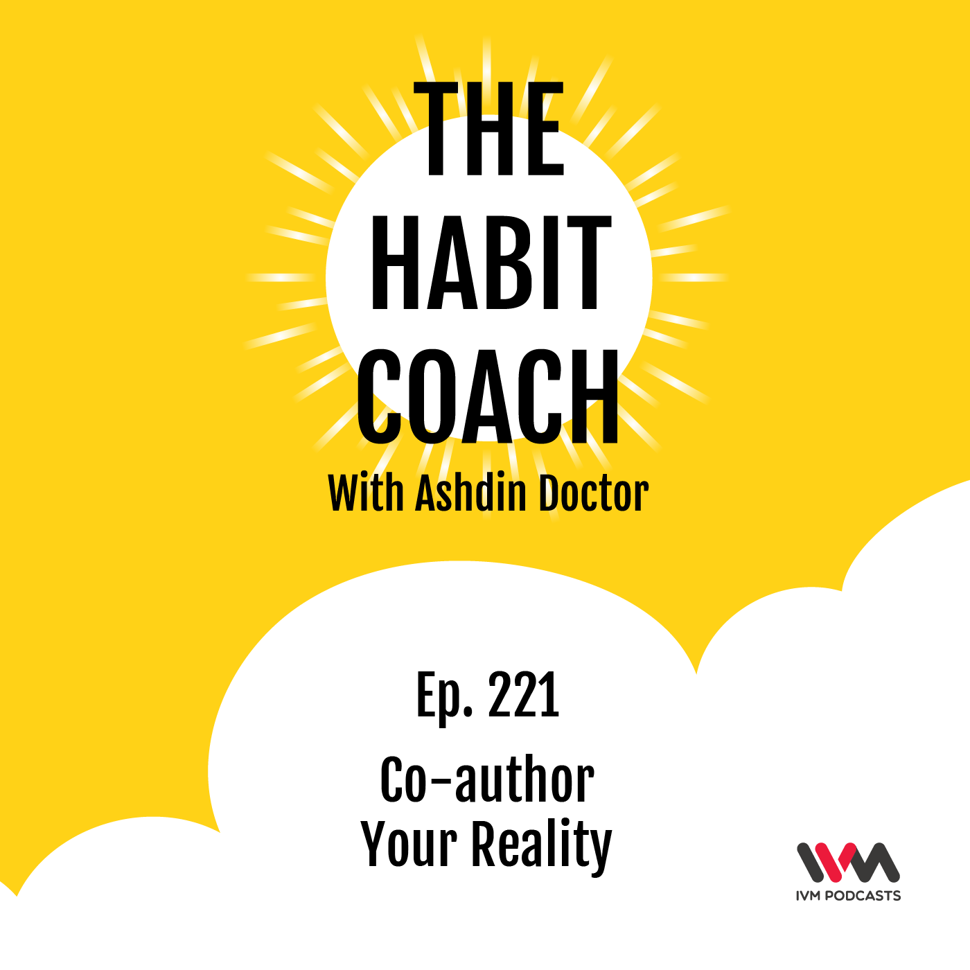 Ep. 221: Co-author Your Reality