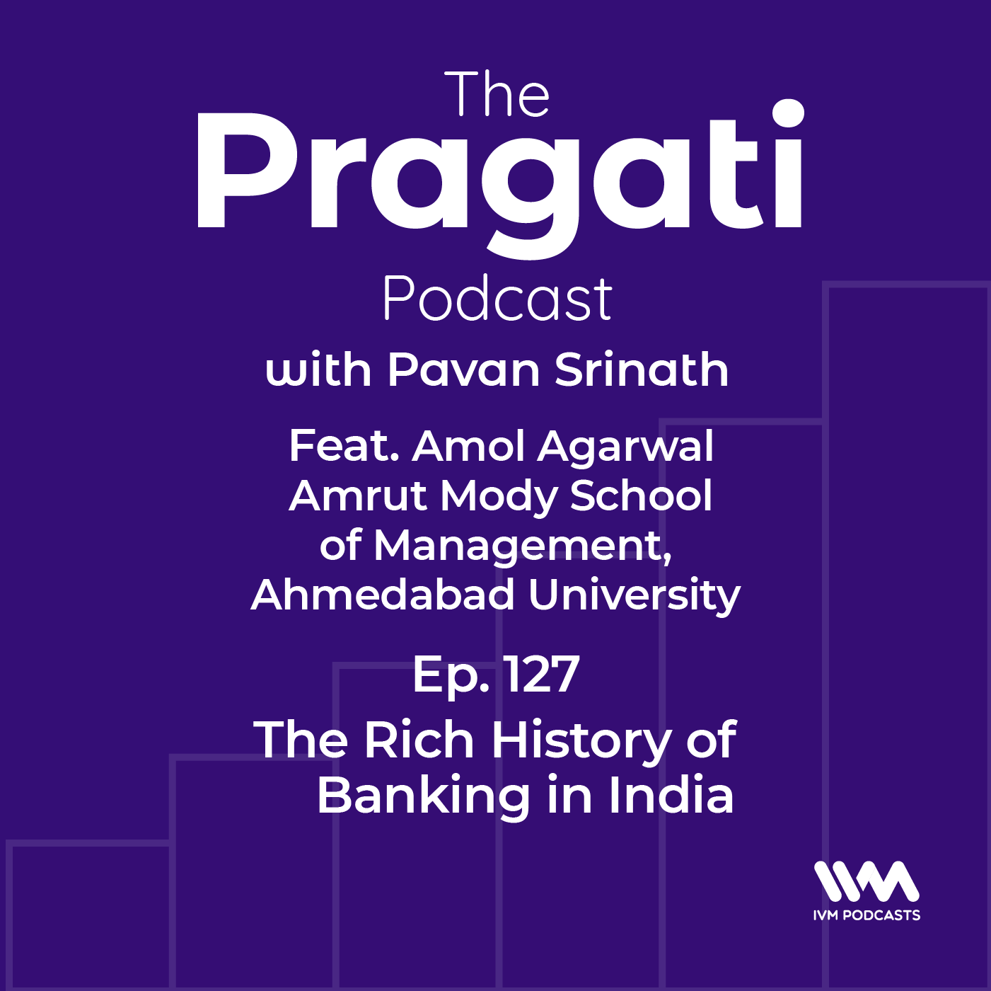 Ep. 127: The Rich History of Banking in India