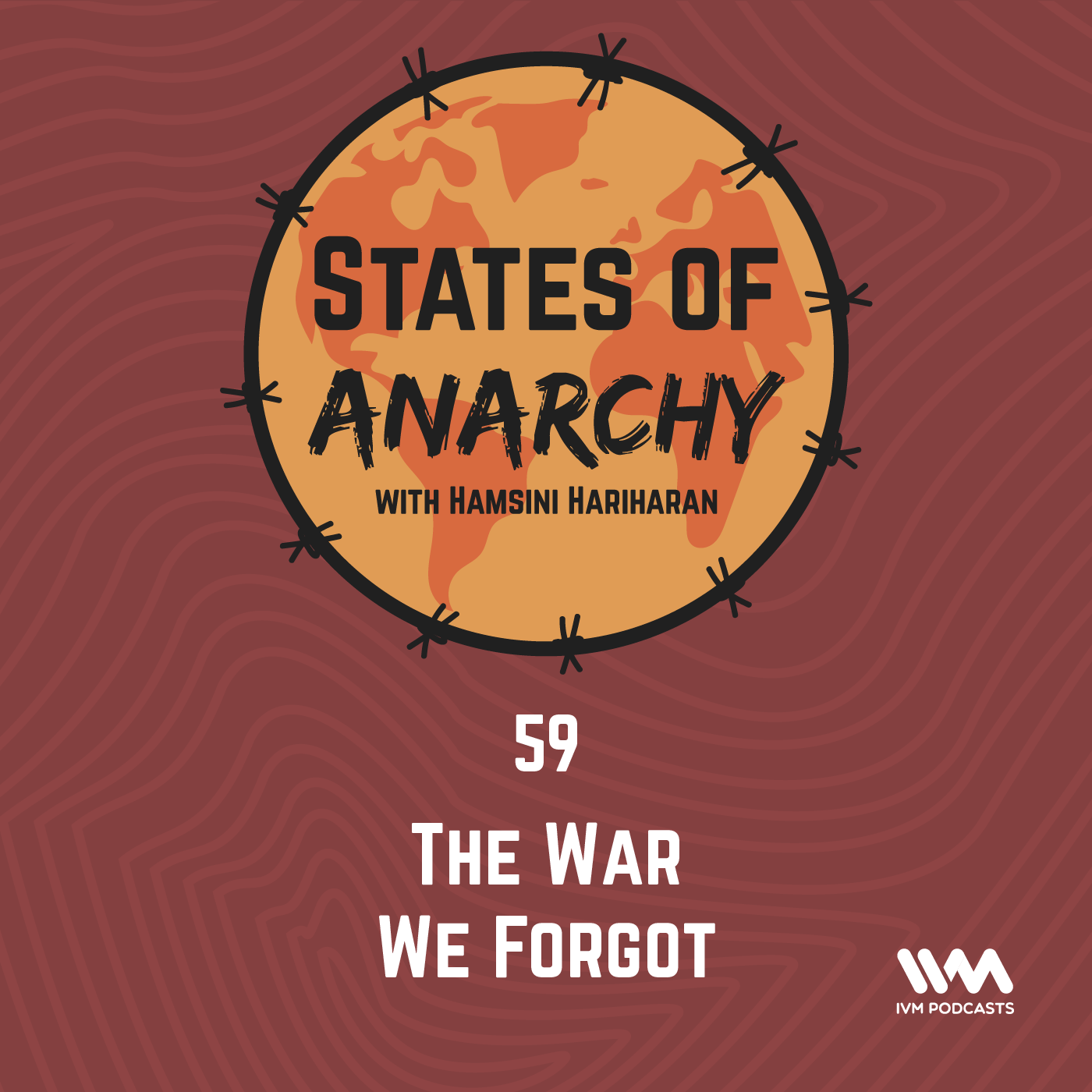 Ep. 59: The War We Forgot