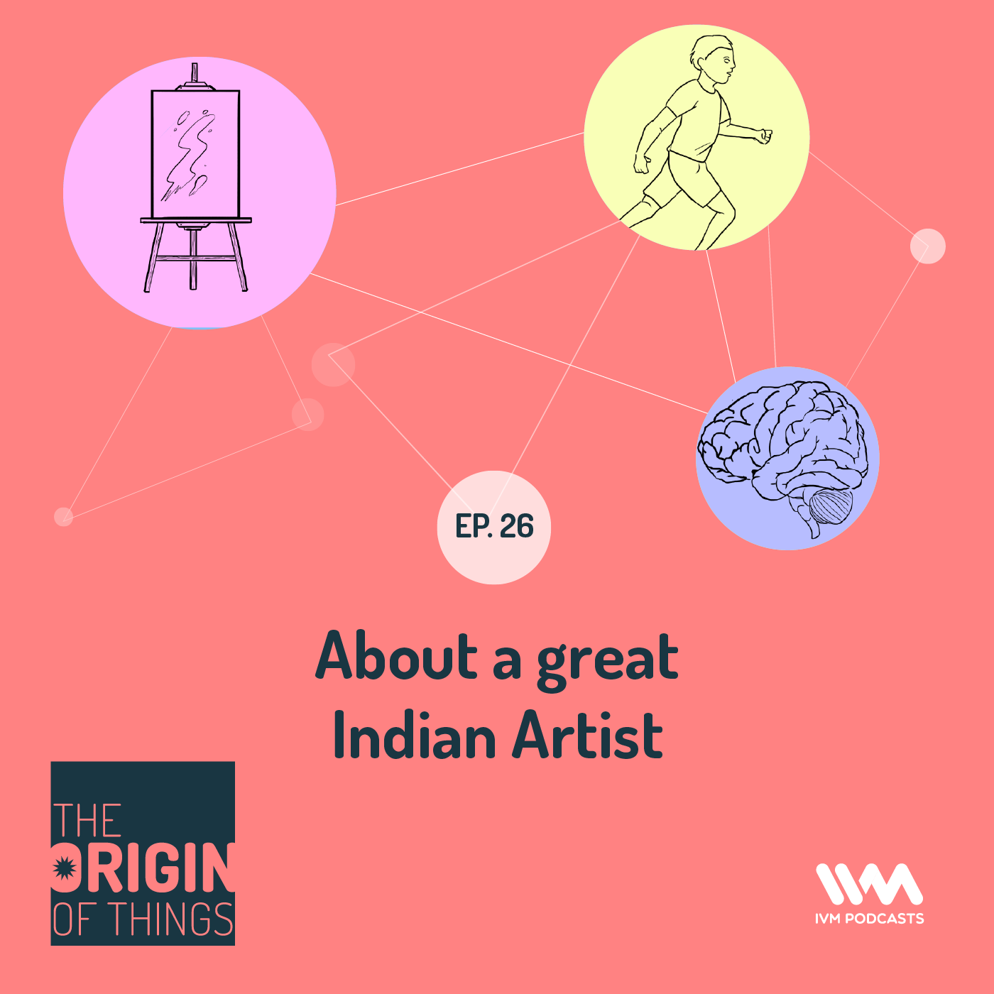 Ep. 26: About a great Indian Artist