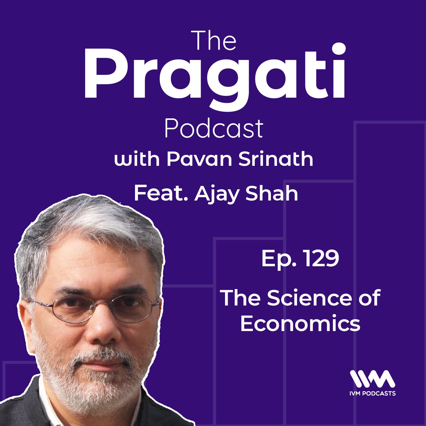 Ep. 129: The Science of Economics