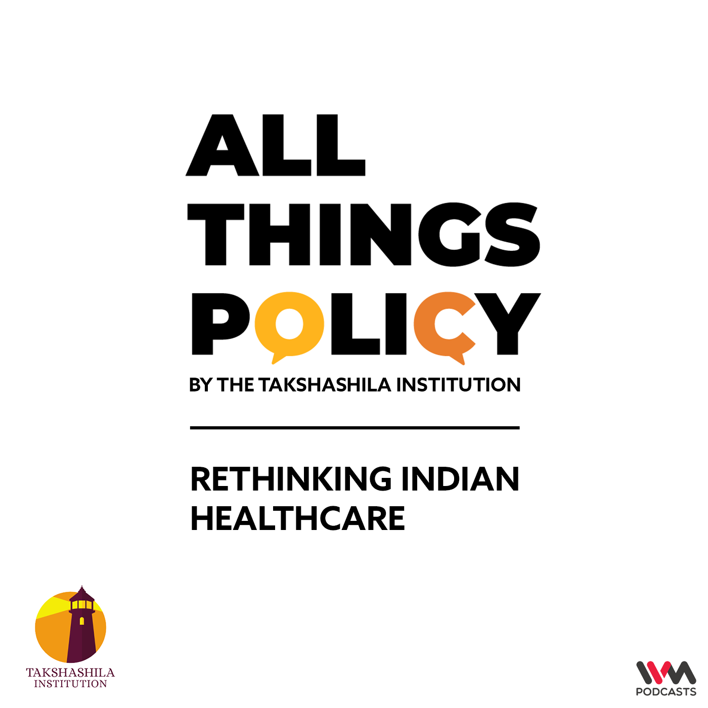 Ep. 548: Rethinking Indian Healthcare