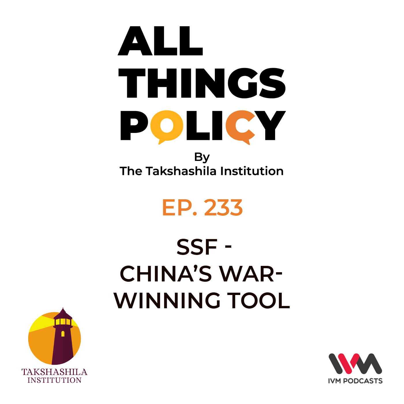Ep. 233: SSF - China's War-Winning Tool
