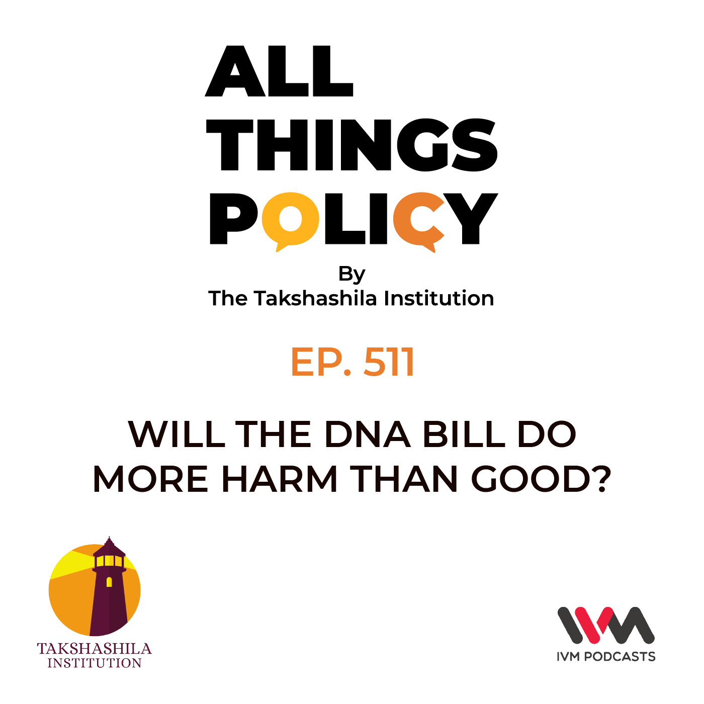 Ep. 511: Will the DNA Bill do More Harm than Good?
