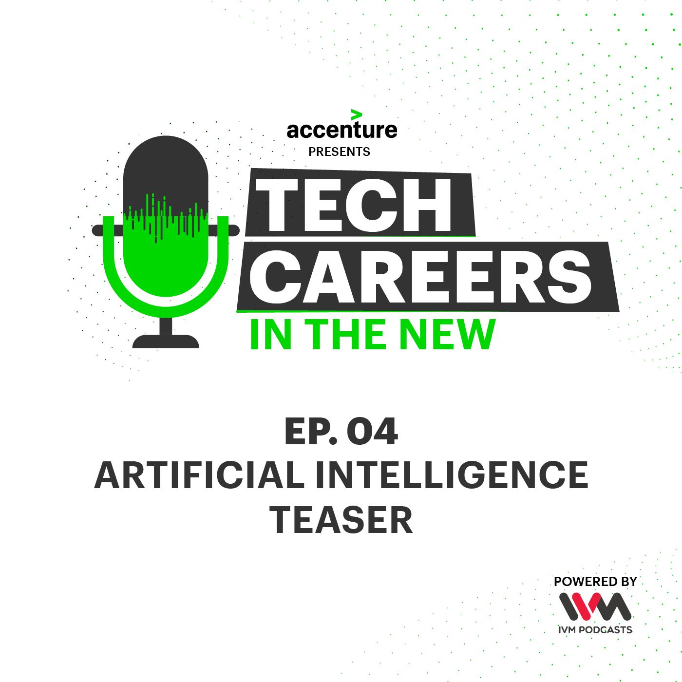 Ep. 04: Artificial Intelligence Teaser