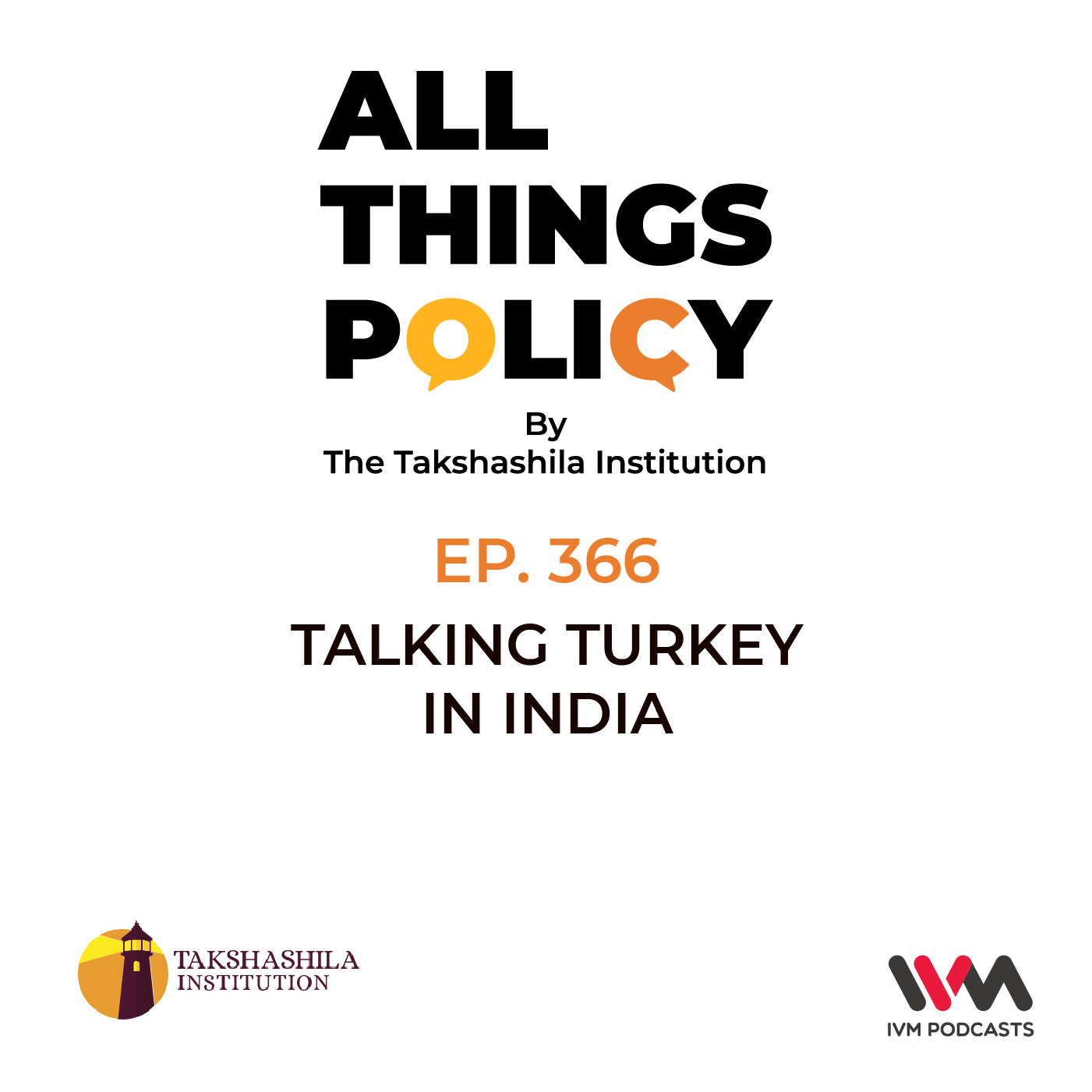 Ep. 366: Talking Turkey in India