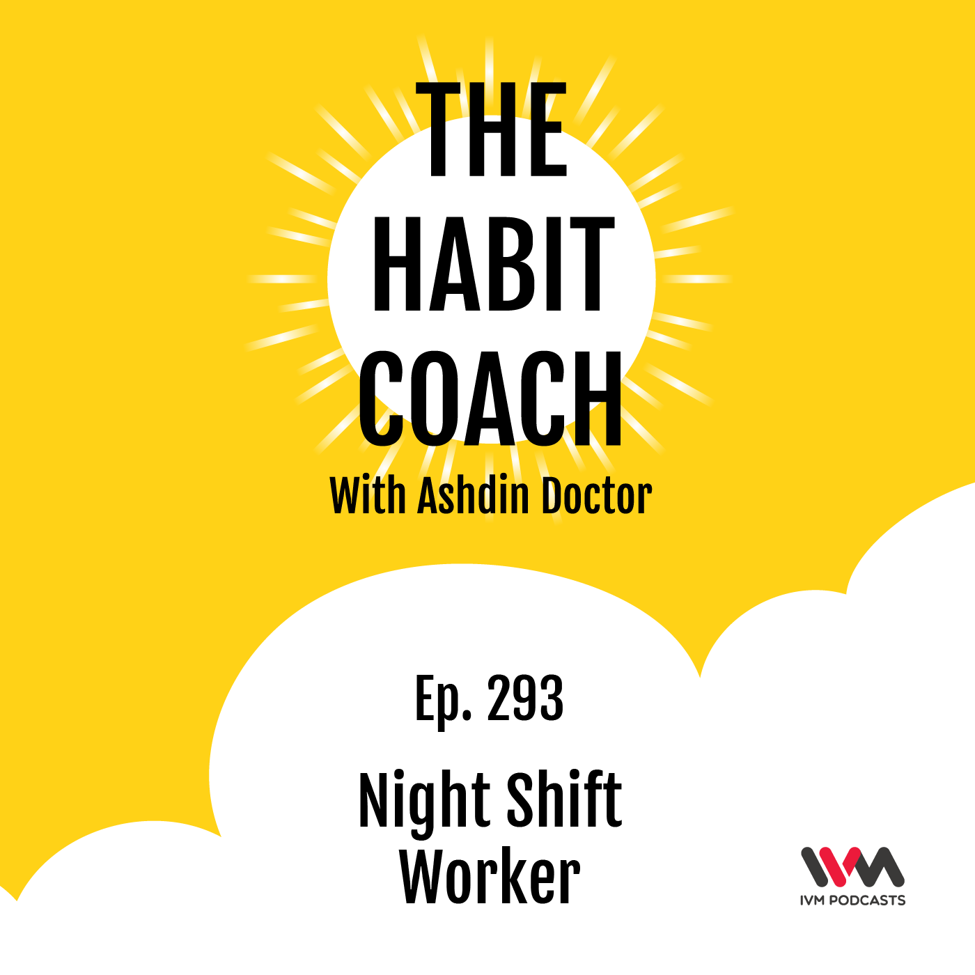 Ep. 293: Night Shift Worker