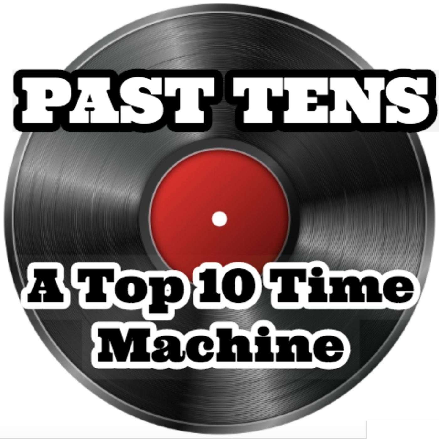 PAST TENS: A Top 10 Time Machine