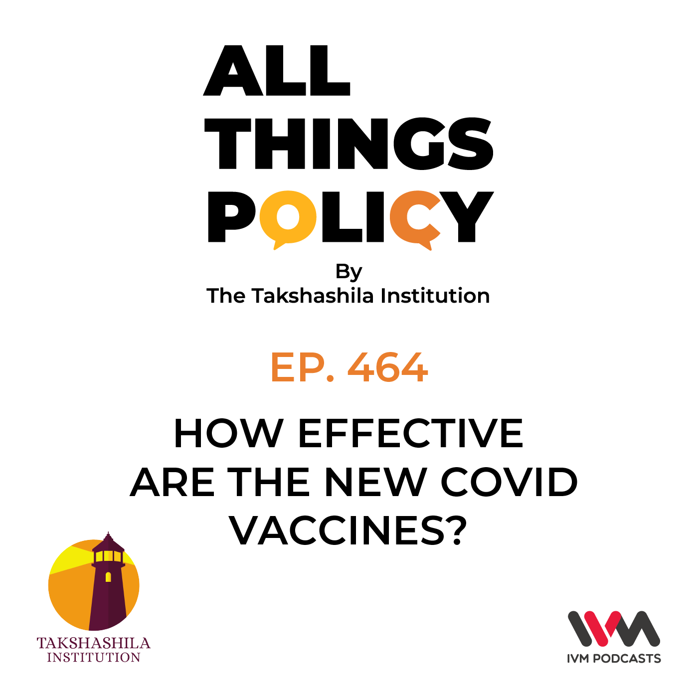 Ep. 464: How Effective Are the New COVID Vaccines?