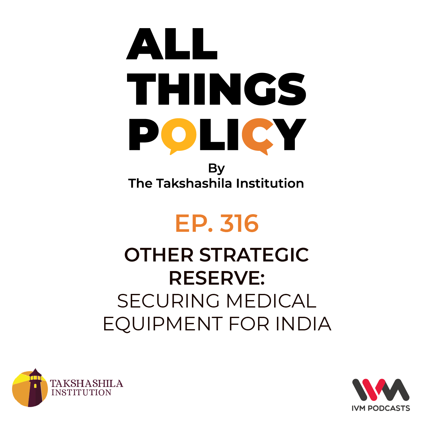 Ep. 316: Other Strategic Reserve: Securing Medical Equipment for India