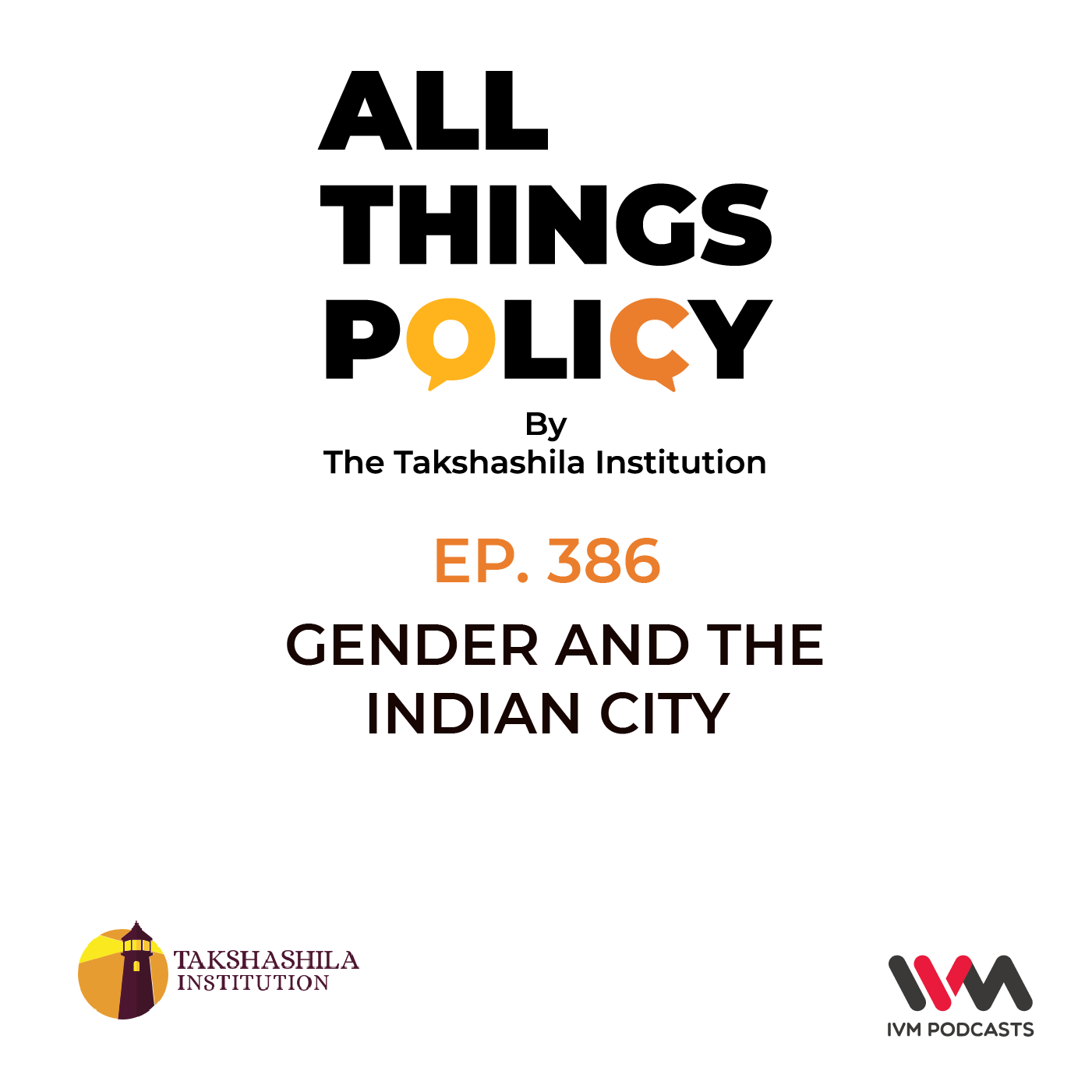 Ep. 386: Gender and the Indian City