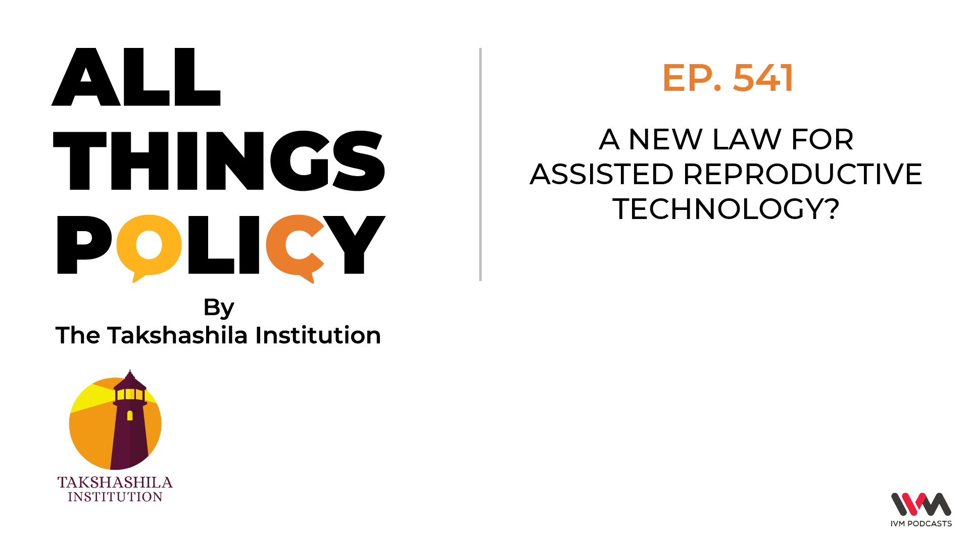 Ep. 541: A New Law for Assisted Reproductive Technology?