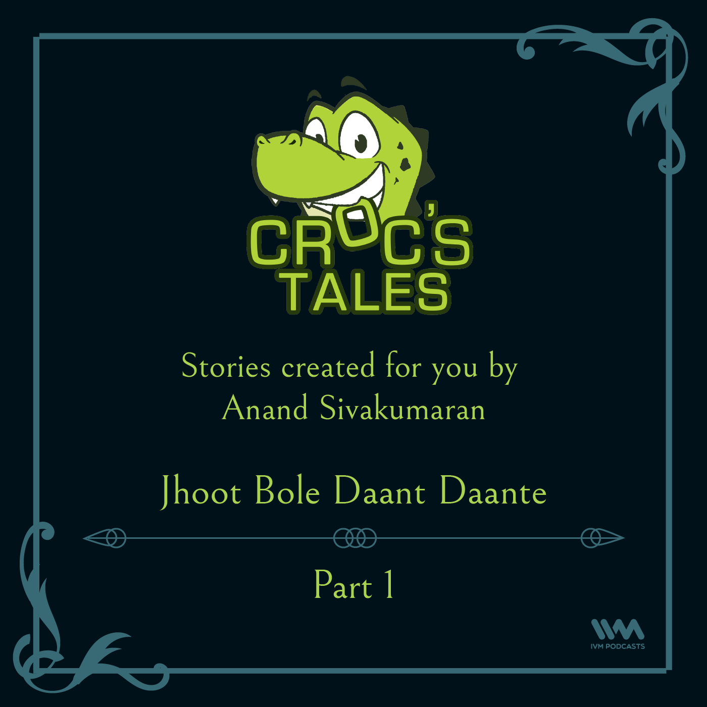 Ep. 86: Jhoot Bole Daant Daante (Part 1)