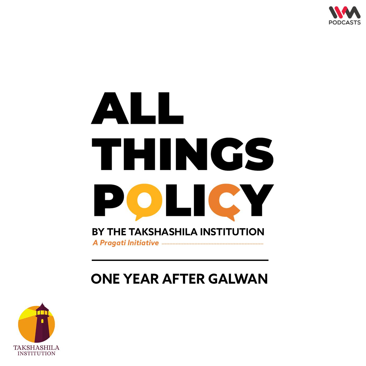 Ep. 605: One Year After Galwan